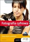 Fotografia cyfrowa. Poradnik bez kantów - Witold Wrotek