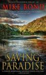 Saving Paradise - Mike Bond