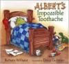 Albert's Impossible Toothache - Barbara Williams, Doug Cushman