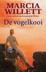 De Vogelkooi - Marcia Willett