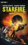 Starfire - Rebellion: Starfire1 (German Edition) - Steve White, David Weber, Heinz Zwack