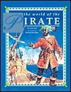 The World Of The Pirate - Val Garwood, Richard Berridge