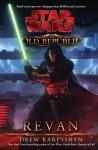 Revan (Star Wars: The Old Republic, #1) - Drew Karpyshyn