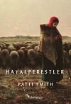 Hayalperestler - Patti Smith