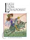 Lugu Tom Pöialpoisist ja teisi inglise muinasjutte - Siima Škop, Tiia Rinne