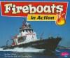 Fireboats in Action - Mari C. Schuh