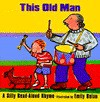 This Old Man - Emily Bolam
