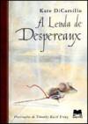 A Lenda de Despereaux - Kate DiCamillo