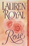 Rose - Lauren Royal