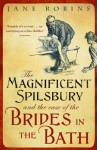 The Magnificent Spilsbury and the Case of the Brides In the Bath - Jane Robins