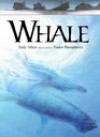 Whale (Animals at Risk) - Judy Allen, Tudor Humphries