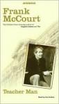 Teacher Man: A Memoir - Frank McCourt