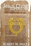 Jesus Christ Superstar - Robert M. Price