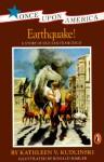 Earthquake!: A Story of the San Francisco Earthquake - Kathleen V. Kudlinski