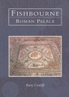 Fishbourne Roman Palace - Barry W. Cunliffe