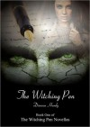 The Witching Pen (The Witching Pen Novellas, #1) - Dianna Hardy