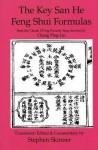 Key San He Feng Shui Formulas (Classics Of Feng Shui) - Stephen Skinner
