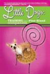Little Dogs: Training Your Pint-Sized Companion - Deborah Wood