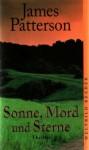 Sonne, Mord Und Sterne Thriller - James Patterson, Edda Petri