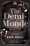 The Demi-Monde: Winter (The Demi-Monde Saga, #) - Rod Rees