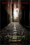 Backroads and Alleyways: A Collection of Diversions - Bruce Blake
