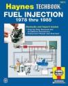 The Haynes Fuel Injection Manual - John H. Haynes