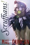 Scruffians!: Stories of Better Sodomites - Hal Duncan