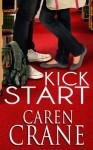 Kick Start (Cross Springs) - Caren Crane