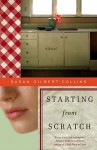Starting from Scratch - Susan Gilbert-Collins