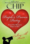 People's Proven Poetry: From One Woman's Point of View: Calling All Hearts - Chip