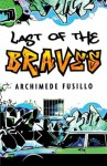 The Last of the Braves - Archimede Fusillo