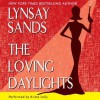 The Loving Daylights (Audio) - Lynsay Sands