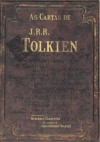 As Cartas de J.R.R. Tolkien - J.R.R. Tolkien, J.R.R. Tolkien, Humphrey Carpenter, Gabriel Oliva Brum