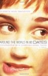 Around the World in 80 Dates: Confessions of a Christian Serial Dater - Christa Banister