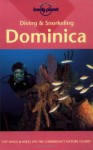 Diving & Snorkeling Dominica (Lonely Planet Pisces Book) - Michael Lawrence, Mike Lawrence