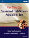 Arco New York City Specialized High Schools Admissions Test (5th Edition) - Stephen Krane, Arco Publishing