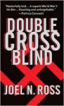 Double Cross Blind - Joel N. Ross