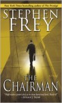 The Chairman - Stephen W. Frey