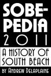 Sobepedia 2011 - Andrew Delaplaine