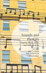 Sounds and the City: Popular Music, Place and Globalization - Brett Lashua, Karl Spracklen, Stephen Wagg, Steven Lee Beeber