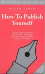 How to Publish Yourself - Peter Finch