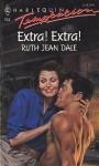 Extra! Extra! (Harlequin Temptation, No 344) - Ruth Jean Dale
