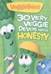 30 Very Veggie Devos about Honesty - Big Idea Inc.