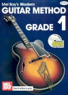 Modern Guitar Method Grade 1 [With CD] - Mel Bay, William Bay, Mel Bay