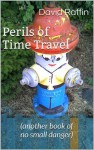 Perils of Time Travel - David Raffin