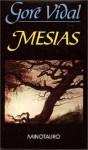 Mesías - Gore Vidal, Aurora Bernárdez