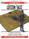 Lutzen 1632 (Campaign #68) - Richard Brzezinski, Graham Turner