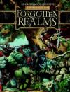 Ed Greenwood Presents Elminster's Forgotten Realms: A Dungeons & Dragons Supplement - Ed Greenwood, Susan Morris, James Wyatt