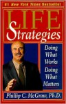 Life Strategies - Phillip C. McGraw