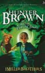 Hunter Brown and the Eye of Ends - Christopher Miller, Allan Miller